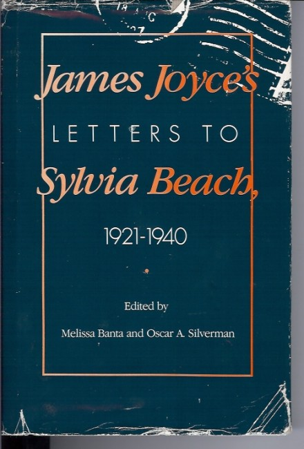 James Joyce's letters to Sylvia Beach 1921 - 1940